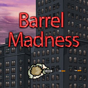 Barrel Madness