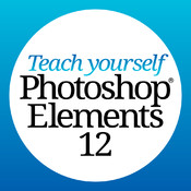 Teach Yourself Adobe Photoshop Elements 12