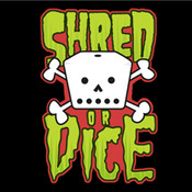 Shred or Dice