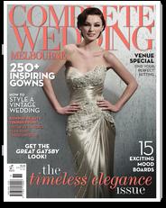 Complete Wedding Melbourne Magazine - Your Complete Guide to Planning your Wedding complete