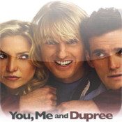 You, Me and Dupree Quotes