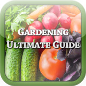 Gardening: The Ultimate Guide
