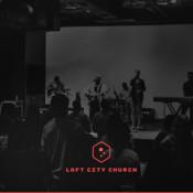 LOFT City Church