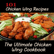 101 Chicken Wings Recipes:Ultimate Chicken Wing Cookbook chicken pie recipes