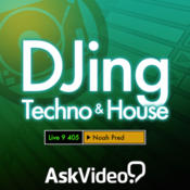 DJing Techno & House Course For Live 9