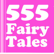 Fairy Tale Catalog - The Big Book of 555 Fairy Tales fairy