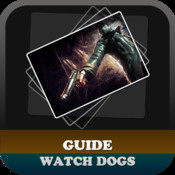 Guide for Watch Dogs (PlayStation 3,4, Xbox)