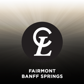 Connecting Luxury - Fairmont Hotels & Resorts - Banff Springs