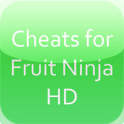 Cheats for Fruit Ninja HD fruit ninja lite