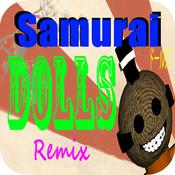 Samurai Dolls Remix