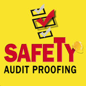 Safety Audit Proofing