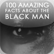 100 Amazing facts about the Black Man