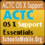 ACTC OS X Support Exam Prep support