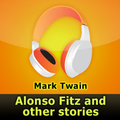 Alonso Fitz and Other Stories by Mark Twain  (audiobook)