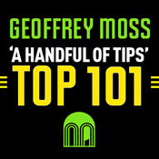 A HANDFUL OF TIPS – TOP 101 – GEOFFREY MOSS moss
