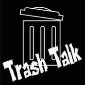 TrashTalk*