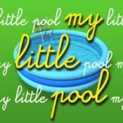 My Little Pool insane pool
