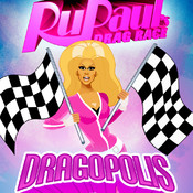 RuPaul`s Drag Race: Dragopolis