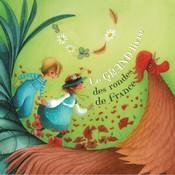 Le grand livre des rondes de France : 14 chansons de la tradition française pour chanter et danser - en Français - bébé /enfant dès 12 mois