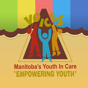 Voices Manitoba`s Youth in Care
