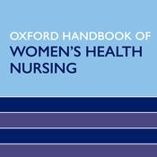 Oxford Handbook of Women`s Health Nursing