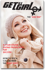 Get The Girl Magazine - How To Approach, Attract and Seduce The Woman Of Your Dreams