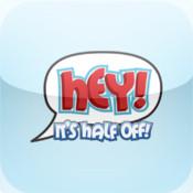 Hey! It`s Half Off