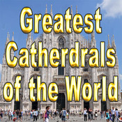 GREATEST CATHEDRALS OF THE WORLD-Virtual Tour App