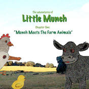 The Adventures of Little Munch - Munch Meets the Farm Animals munch time munch