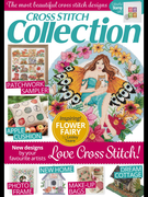 Cross Stitch Collection Magazine | beautiful cross stitch projects from the best designers powerful cross