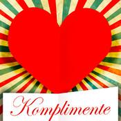 Komplimente - Die schönsten Liebeserklärungen zum Verlieben, Flirten und Heiraten