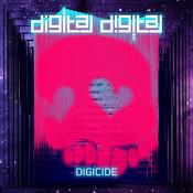 Digital Digital - Digicide