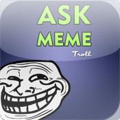 Ask Meme Troll