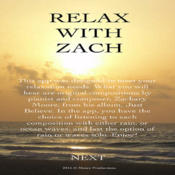 Relax With Zach