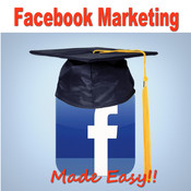 Facebook Marketing +: Learn Facebook Marketing the Easy Way