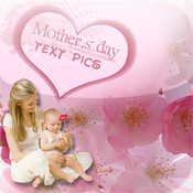 Mothers Day Text Pics