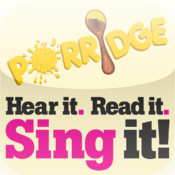 Sing it! Porridge