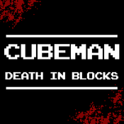 CubeMan : Death In Blocks