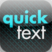 Quick Text - Respond Faster