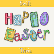 "Swift Trivia - ""Happy Easter edition"""