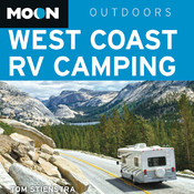 Moon West Coast RV Camping: The Complete Guide to More Than 2,300 RV Parks and Campgrounds in Washington, Oregon, and California - Inkling Interactive Edition rv shows