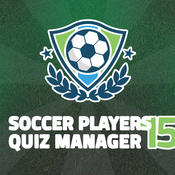 Soccer Players 15 Quiz Manager – guess the football stars and build top eleven fantasy team manager players skills