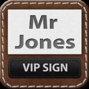VIP Sign