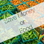 Tips to Save Money on Food But Still Eat Well