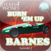 Burn `Em Up Barnes- Episode 1 `King of the Dirt Tracks ` - Films4Phones