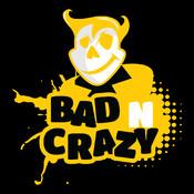 Bad n Crazy