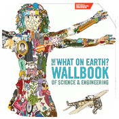 What On Earth Wallbook of Science and Engineering earth science