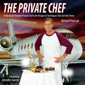 THE PRIVATE CHEF: Hollywood's Premier Private Chef & the Recipes & Techniques That Got Him There by Richard Florczak jewel private school
