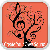 Create Your Own Sound