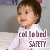 Cot-to-Bed Safety
